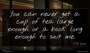 C.S. Lewis quote : You can never get ...