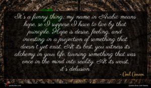 Aml Ameen quote : It's a funny thing ...