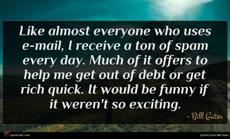 Photo of Bill Gates quote : Like almost everyone who …