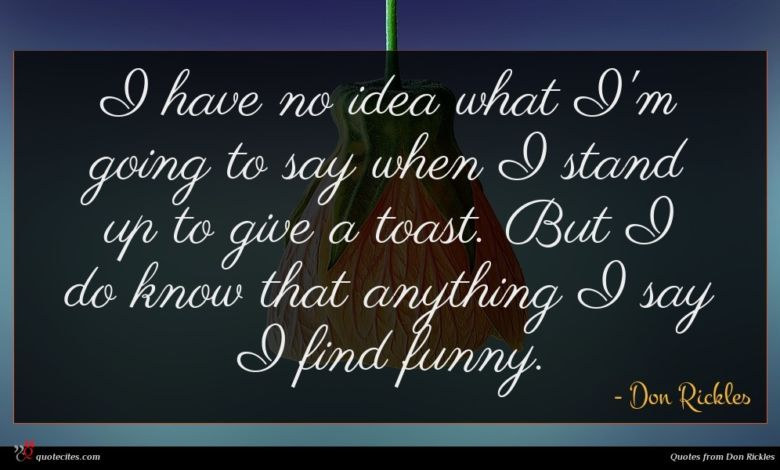 Photo of Don Rickles quote : I have no idea …
