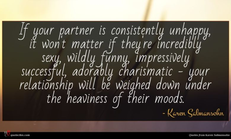 Photo of Karen Salmansohn quote : If your partner is …