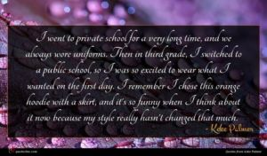 Keke Palmer quote : I went to private ...