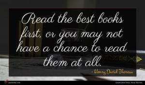 Henry David Thoreau quote : Read the best books ...