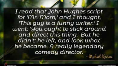Photo of Michael Keaton quote : I read that John …