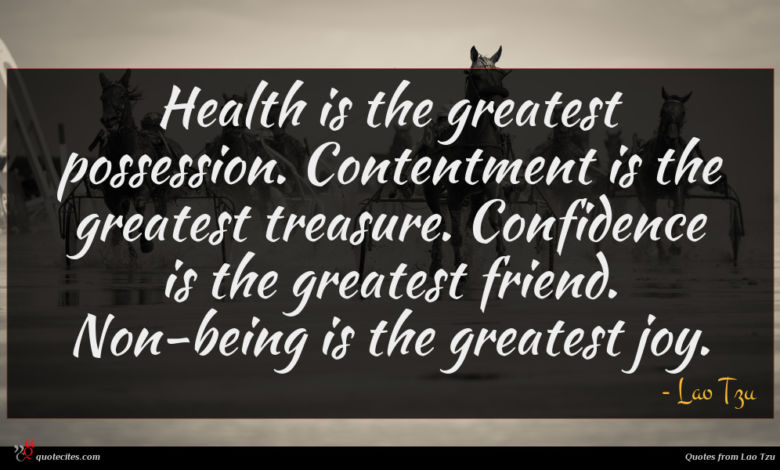 Photo of Lao Tzu quote : Health is the greatest …