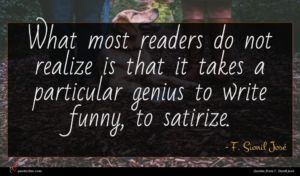 F. Sionil José quote : What most readers do ...