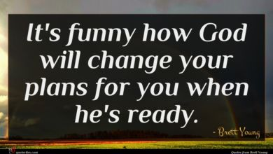 Photo of Brett Young quote : It's funny how God …