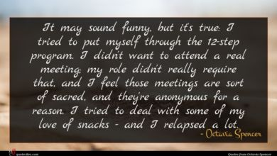 Photo of Octavia Spencer quote : It may sound funny …