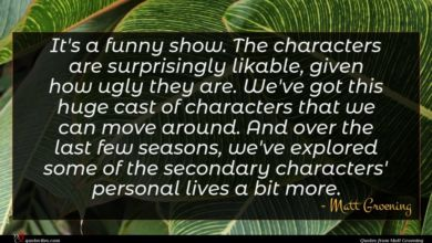 Photo of Matt Groening quote : It's a funny show …
