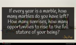 Joy Page quote : If every year is ...