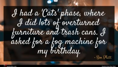 Photo of Ben Platt quote : I had a 'Cats' …