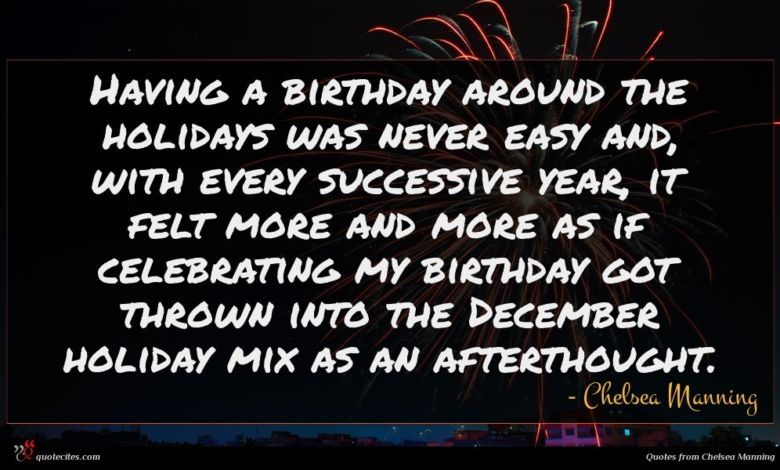 Having a birthday around the holidays was never easy and, with every successive year, it felt more and more as if celebrating my birthday got thrown into the December holiday mix as an afterthought.