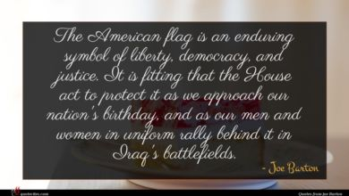 Photo of Joe Barton quote : The American flag is …