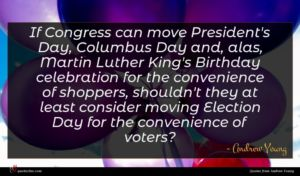 Andrew Young quote : If Congress can move ...