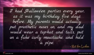 Bat for Lashes quote : I had Hallowe'en parties ...