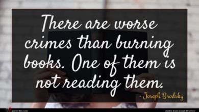 Photo of Joseph Brodsky quote : There are worse crimes …