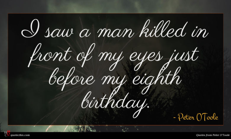 I saw a man killed in front of my eyes just before my eighth birthday.