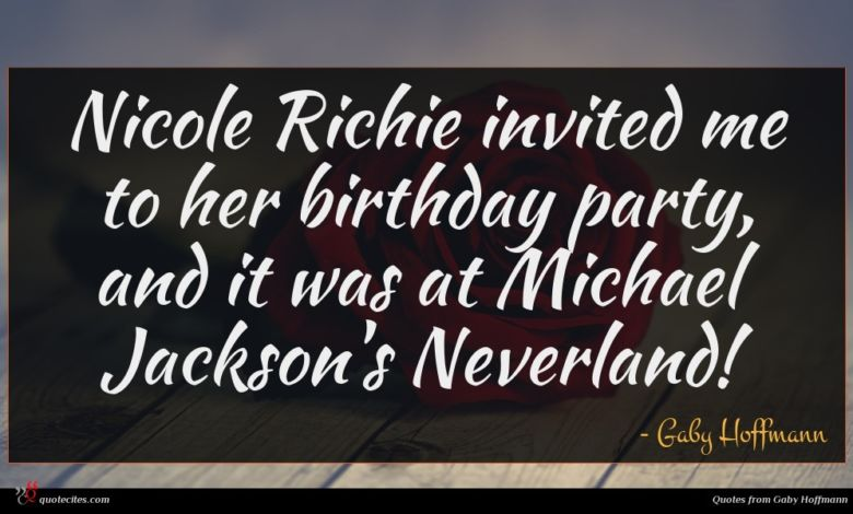 Nicole Richie invited me to her birthday party, and it was at Michael Jackson's Neverland!