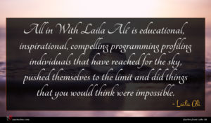 Laila Ali quote : All in With Laila ...