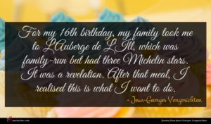 Jean-Georges Vongerichten quote : For my th birthday ...