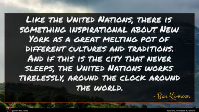 Photo of Ban Ki-moon quote : Like the United Nations …