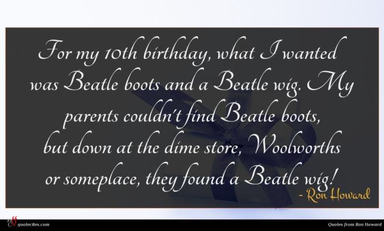 For my 10th birthday, what I wanted was Beatle boots and a Beatle wig. My parents couldn't find Beatle boots, but down at the dime store, Woolworths or someplace, they found a Beatle wig!