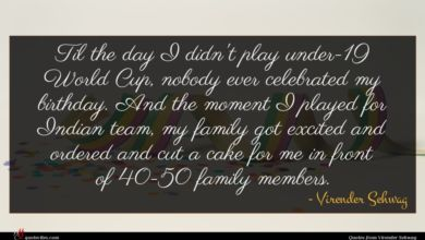 Photo of Virender Sehwag quote : Til the day I …