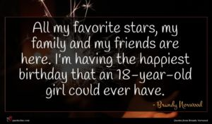 Brandy Norwood quote : All my favorite stars ...