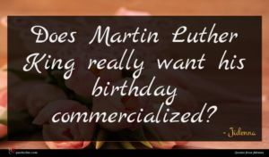 Jidenna quote : Does Martin Luther King ...