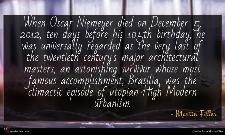 When Oscar Niemeyer died on December 5, 2012, ten days before his 105th birthday, he was universally regarded as the very last of the twentieth century's major architectural masters, an astonishing survivor whose most famous accomplishment, Brasilia, was the climactic episode of utopian High Modern urbanism.