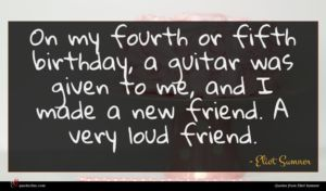 Eliot Sumner quote : On my fourth or ...