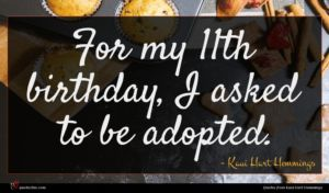 Kaui Hart Hemmings quote : For my th birthday ...