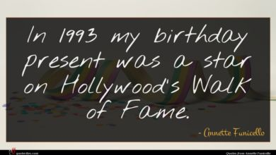 Photo of Annette Funicello quote : In my birthday present …