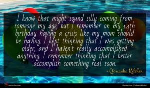 Q'orianka Kilcher quote : I know that might ...