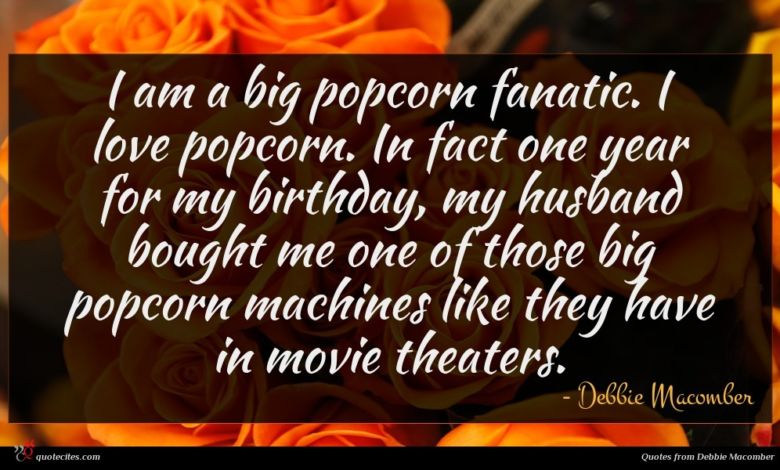 I am a big popcorn fanatic. I love popcorn. In fact one year for my birthday, my husband bought me one of those big popcorn machines like they have in movie theaters.