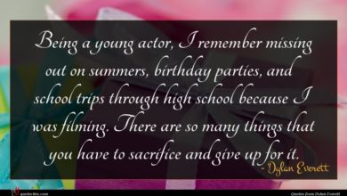 Photo of Dylan Everett quote : Being a young actor …