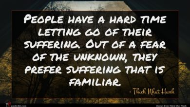 Photo of Thich Nhat Hanh quote : People have a hard …