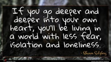 Photo of Sharon Salzberg quote : If you go deeper …