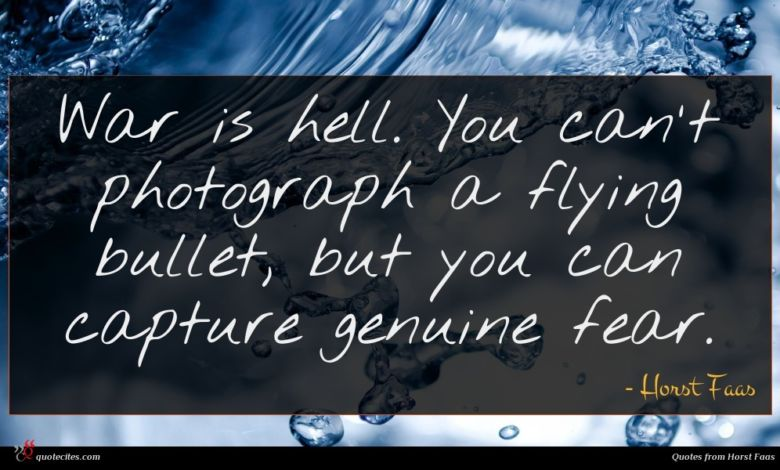 War is hell. You can't photograph a flying bullet, but you can capture genuine fear.