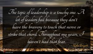 Kobe Bryant quote : The topic of leadership ...