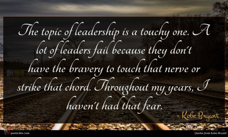 Photo of Kobe Bryant quote : The topic of leadership …