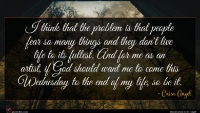 Photo of Criss Angel quote : I think that the …