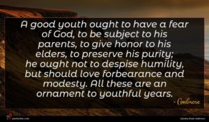 Ambrose quote : A good youth ought ...
