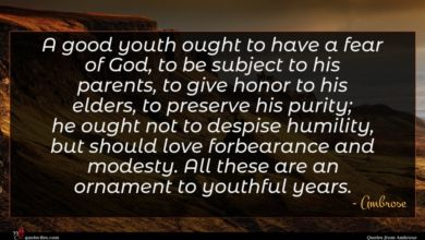 Photo of Ambrose quote : A good youth ought …