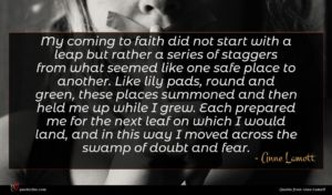 Anne Lamott quote : My coming to faith ...