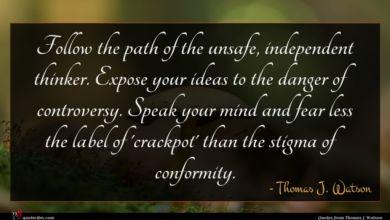 Photo of Thomas J. Watson quote : Follow the path of …