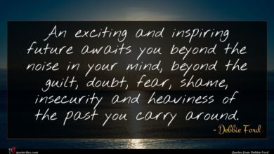 Photo of Debbie Ford quote : An exciting and inspiring …