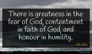 Abu Bakr quote : There is greatness in ...