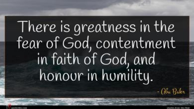 Photo of Abu Bakr quote : There is greatness in …