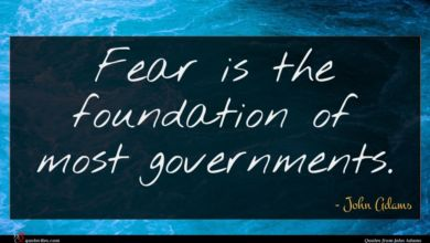 Photo of John Adams quote : Fear is the foundation …